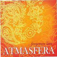 АтмАсфера (AtmAsfera) - ...Forgotten love 2006