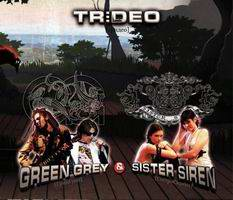 Green Grey & Sister Siren - Trideo (single) 2008